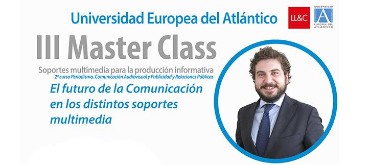 Juan Arteaga, director senior en LLORENTE & CUENCA, imparte en el campus una master class sobre multimedia