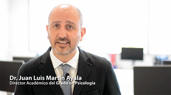 El doctor Juan Luis Martín destaca cinco razones por las que estudiar el grado en Psicología
