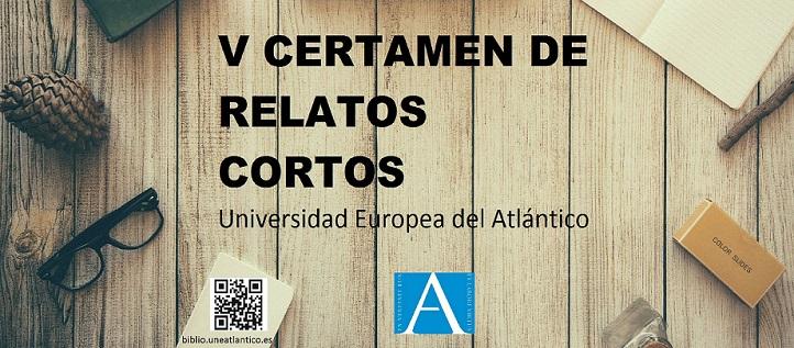 Abierto el plazo para presentar trabajos al quinto Certamen de Relatos Cortos de la Universidad Europea del Atlántico