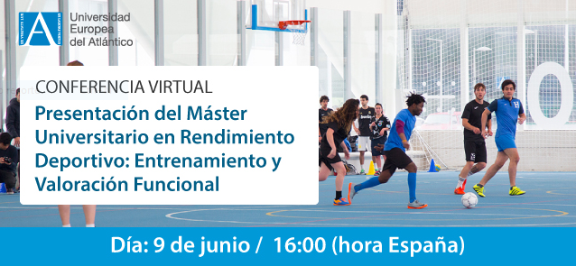 UNEATLANTICO presentará el martes de forma virtual su nuevo Máster en Rendimiento Deportivo: Entrenamiento y Valoración Funcional