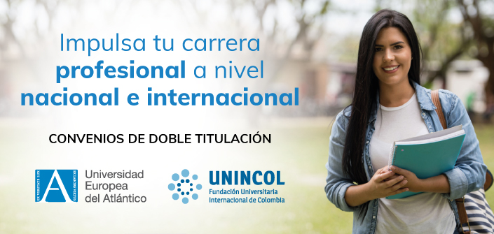 Convenio de doble titulación entre UNEATLANTICO y la Fundación Universitaria Internacional de Colombia – UNINCOL