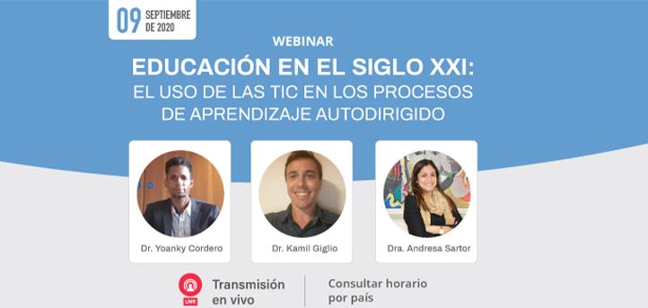 UNEATLANTICO organiza el webinar «Educación en el siglo XXI: El uso de las TIC en los procesos de aprendizaje autodirigido»