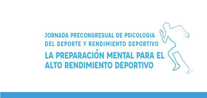 Abierta la inscripción para la Jornada Precongresual de Psicología del Deporte y Rendimiento Deportivo, que será presencial