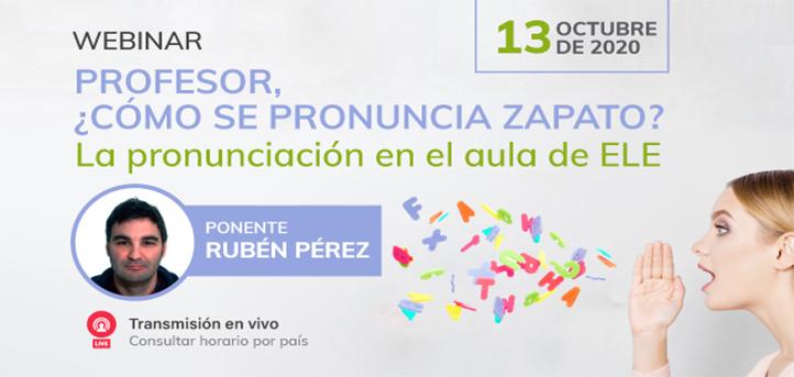 UNEATLANTICO organiza el webinar «Profesor, ¿cómo se pronuncia zapato? La pronunciación en el aula de ELE»