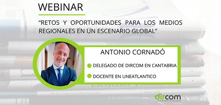 """El profesor de UNEATLANTICO, Antonio Cornadó, participa en el webinar """"Retos y oportunidades para los medios regionales en un escenario global"""""""