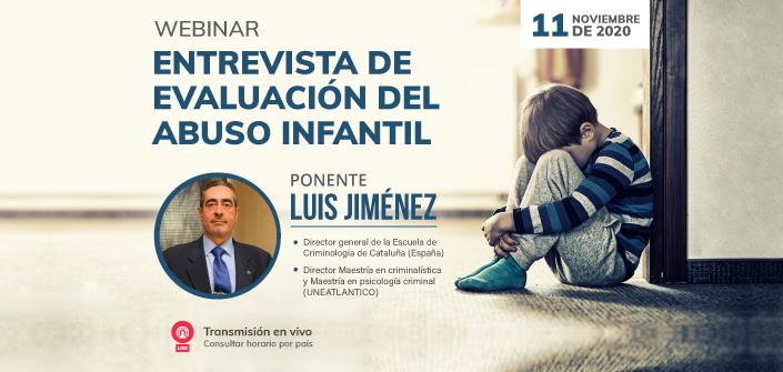"""UNEATLANTICO organiza el próximo 11 de noviembre el webinar  gratuito «Entrevista de evaluación del abuso infantil"""""""