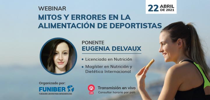 UNEATLANTICO organiza el webinar «Mitos y Errores en la Alimentación de Deportistas» el próximo 22 de abril
