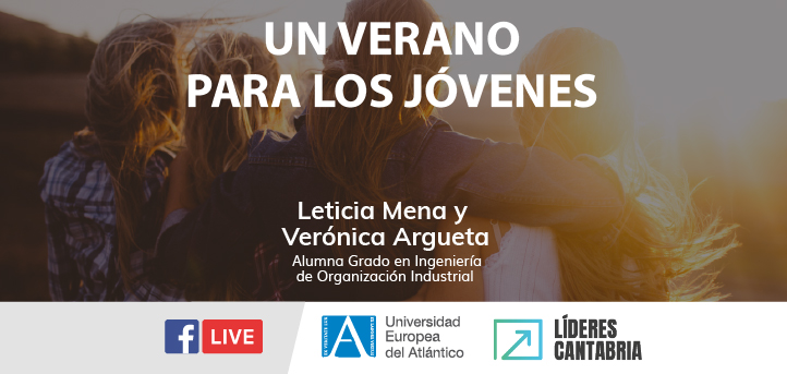 La alumna de grado en Ingeniería de Organización Industrial, Verónica Argueta, participa en un directo de Líderes Cantabria