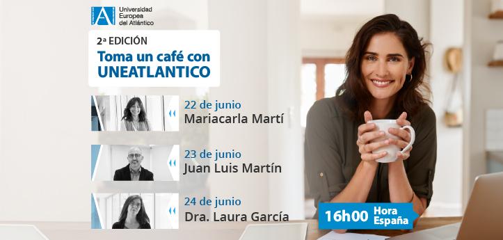"""Comienza la II edición de «Toma un café con UNEATLANTICO"""", los talleres dirigidos a psicólogos, profesores y consejeros vocacionales de colegios"""