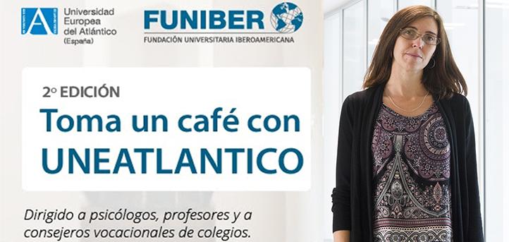 """La doctora Laura García pone el broche final a la segunda edición de """"Toma un café con UNEATLANTICO"""""""