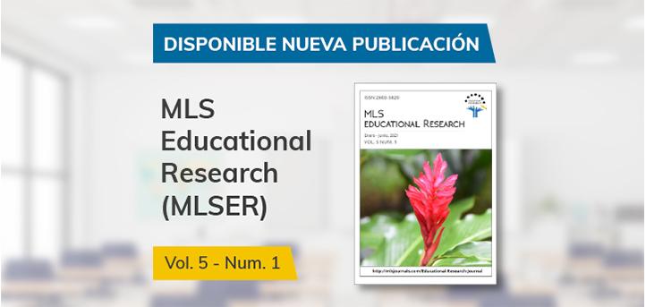 La revista MLS Educational Research, que cuenta con el patrocinio de UNEATLANTICO, publica un nuevo número