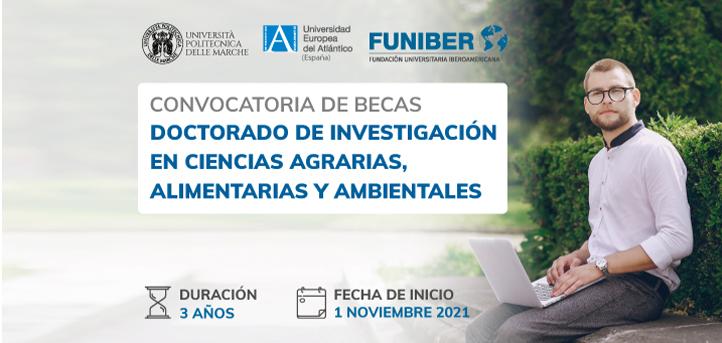 UNEATLANTICO, UNIVPM y FUNIBER convocan becas para el Doctorado de Investigación en Ciencias Agrarias, Alimentarias y Ambientales