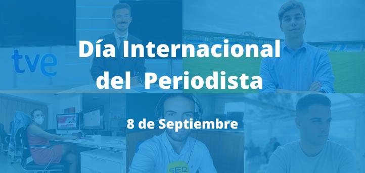 Alumnos y egresados del grado en Periodismo se suman a la celebración del Día Internacional del Periodista
