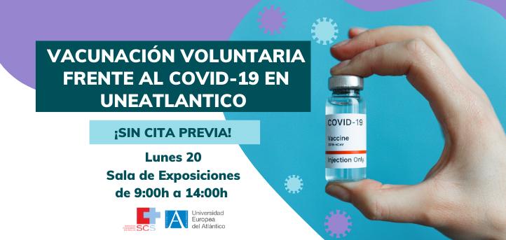 El próximo lunes, 20 de septiembre, se realizará una vacunación voluntaria frente al covid-19 en el campus de UNEATLANTICO
