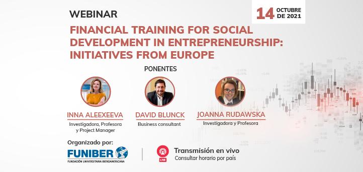 UNEATLANTICO organiza el webinar «Financial Training for Social Development in Entrepreneurship: Initiatives from Europe»